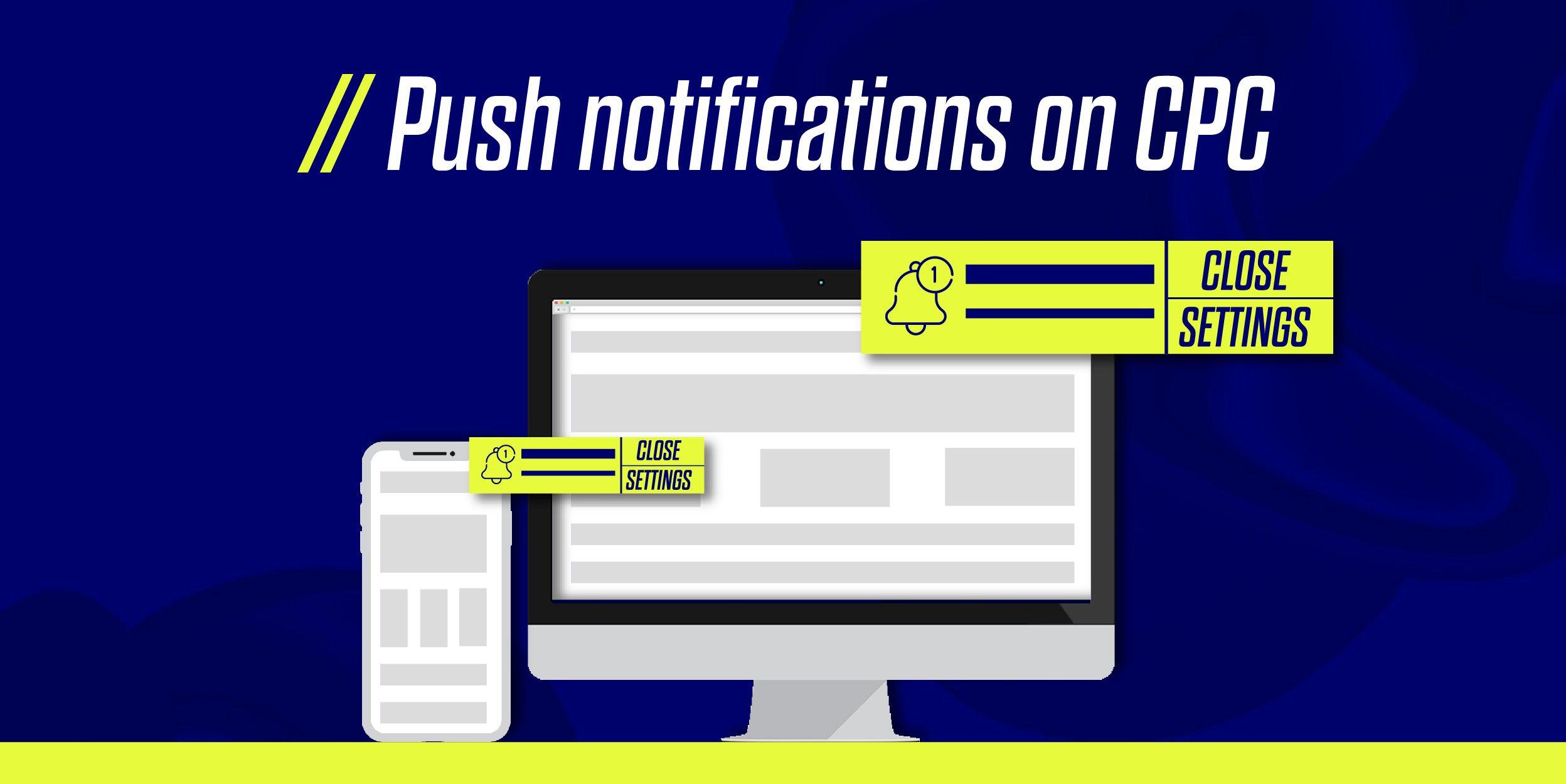 Push notification on CPC