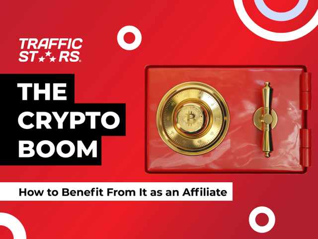 The Crypto boom – TrafficStars