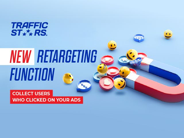 New Retargeting Function – TrafficStars