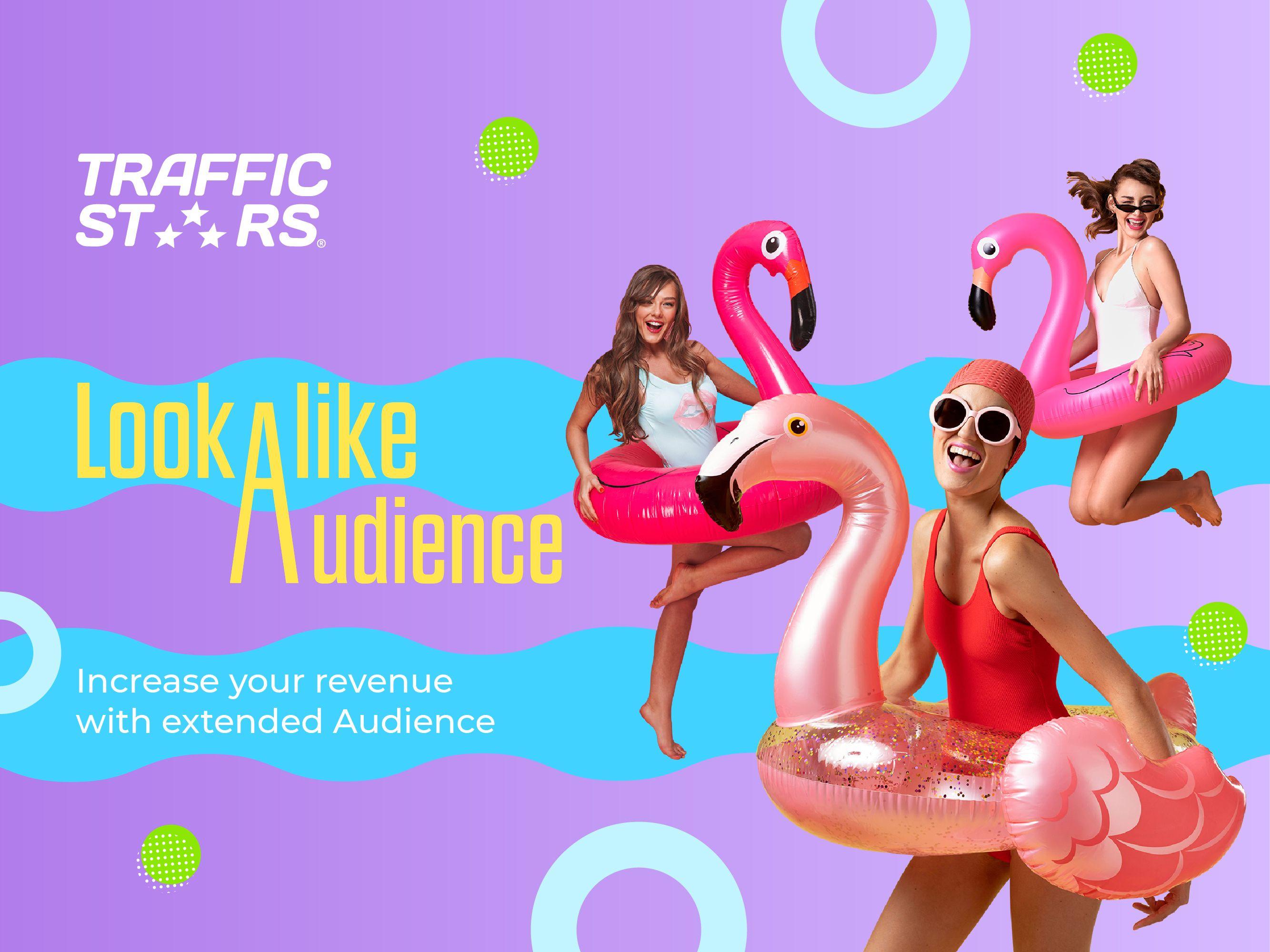 Look-Alike Audience – TrafficStars