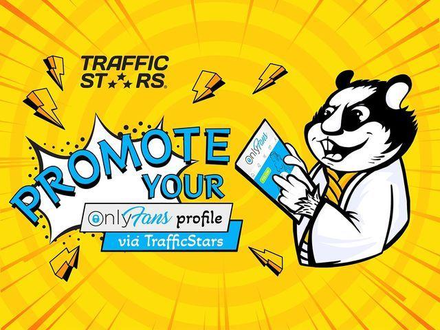 OnlyFans  profile  promotion via TrafficStars